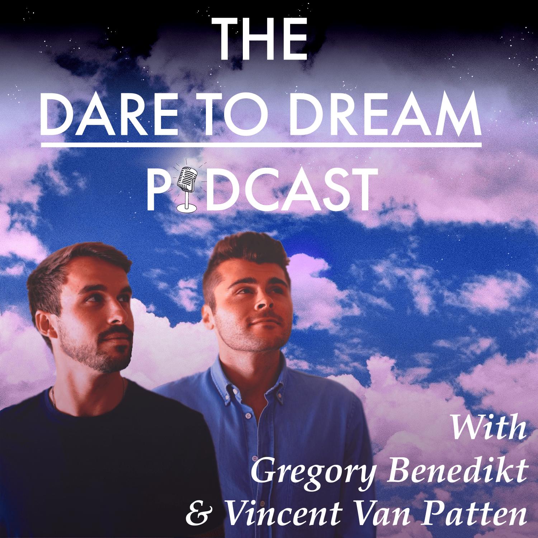 The Dare to dream podcast